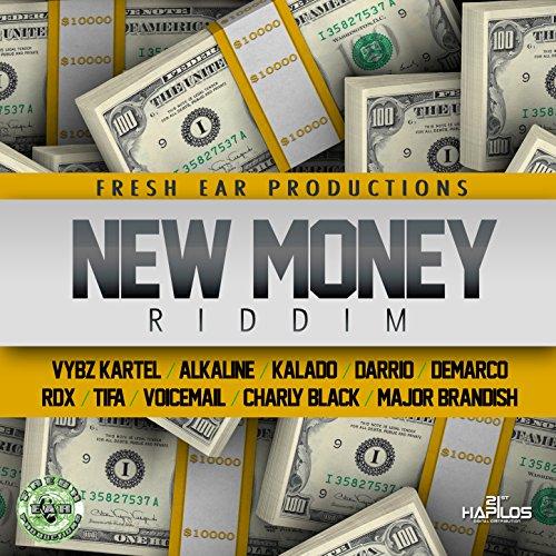 New Money Riddim [Explicit]