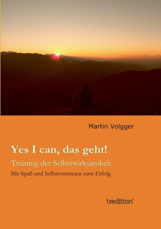 Yes I can, das geht!: Training der Selbstwirksamkeit (German Edition) pdf