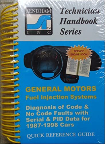 General Motors Fuel Injection Systems Diagnosis of Code & No