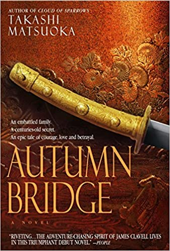 Amazon Fr Autumn Bridge A Novel Takashi Matsuoka Livres