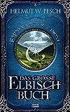 Das große Elbisch-Buch