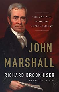 John Marshall and the Cases That United the States of America Beveridges Abridged Life of John Marshall John Marshall and the Cases That United the States of America