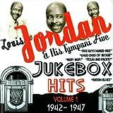 Louis Jordan & His Tympany Five - Jukebox Hits Vol.1 1942-1947