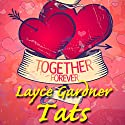 Tats Audiobook by Layce Gardner Narrated by Layce Gardner