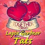 Tats | Layce Gardner