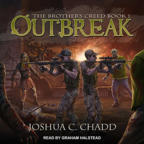Outbreak: The Brother's Creed Series, Book 1