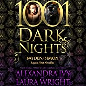 Kayden/Simon: Bayou Heat Novellas - 1001 Dark Nights | Alexandra Ivy, Laura Wright