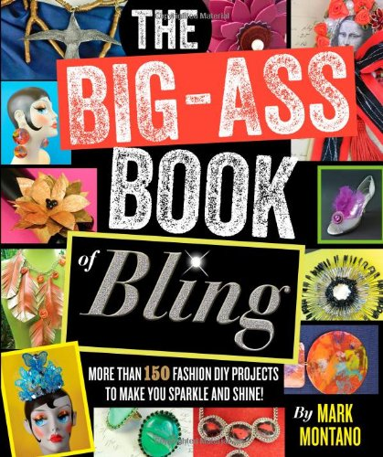 (The Big-Ass Book of Bling )