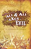img - for Adventures of Ali & Ali and the aXes of Evil: A Divertimento for Warlords book / textbook / text book