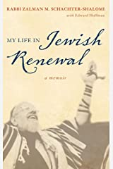 My Life in Jewish Renewal: A Memoir Hardcover