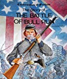The Battle of Bull Run, Zachary Kent, 0516447033