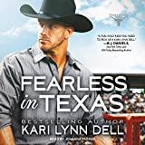 Fearless in Texas: Texas Rodeo Series, Book 4