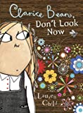 Clarice Bean, Don't Look Now (Turtleback School & Library Binding Edition)