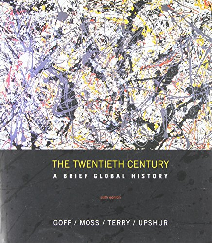 The Twentieth Century: A Brief Global History