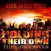 The Directives: Holding Their Own, Book 8 | Joe Nobody