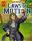 Isaac Newton and the Laws of Motion, Andrea Gianopoulos, 0736878998