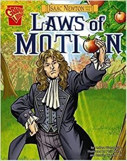 Isaac Newton and the Laws of Motion (Inventions and Discovery ...