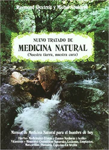 Nuevo Tratado de Medicina Natural (Spanish Edition): Abehsera Dextreit: 9788471667236: Amazon.com: Books