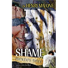 Shame: Identity Thief