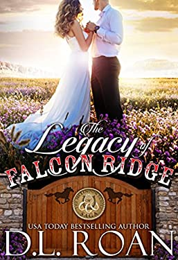 The Legacy of Falcon Ridge (The McLendon Family Saga Book 8)