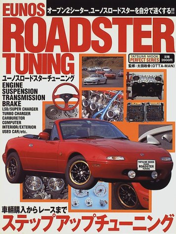 eunos-roadster-tuning-tuning-documentation-that-fast-on-your-own-tatsumimukku-perfect-series-1997-is
