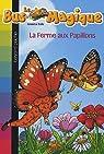 Le Bus Magique, Tome 19 : La ferme aux papillons par Cole