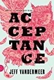 Kyпить Acceptance: A Novel (The Southern Reach Trilogy Book 3) на Amazon.com