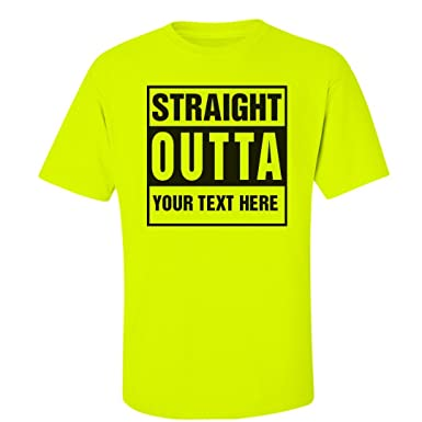 a80590565 Amazon.com: Custom Neon Straight Outta: Unisex Cotton Safety Neon T-Shirt:  Clothing