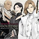 VitaminX キャラクターCD:GOLD DISC -鳳晃司&二階堂衝&九影太郎-