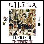 Kinderweisheit | Leo Tolstoj