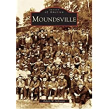 Moundsville   (WV)  (Images  of  America)