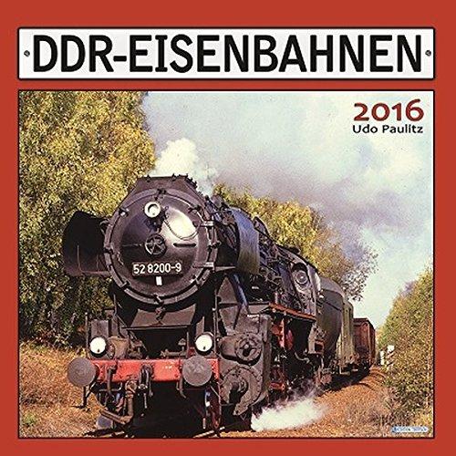 Technikkalender DDR- Eisenbahnen 2016 historischer Bildkalender