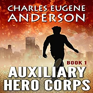 Auxiliary Hero Corps 1 Audiobook