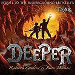 Deeper | Roderick Gordon,Brian Williams