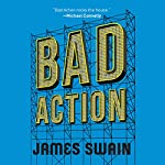 Bad Action: Billy Cunningham, Book 2 | James Swain