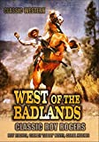 West of the Badlands: Classic Western