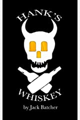 Hank's Whiskey Kindle Edition