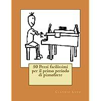 50 pezzi facilissimi per il primo periodo di pianoforte