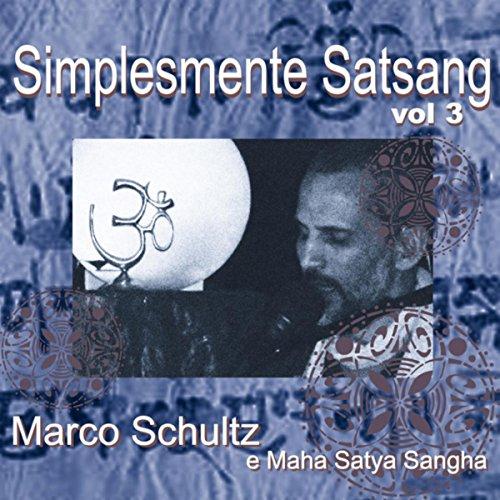 Simplesmente Satsang, Vol 3