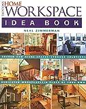 office design ideas Taunton's Home Workspace Idea Book (Taunton Home Idea Books)