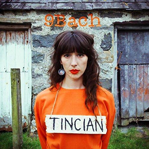 9Bach - Tincian (2014) [FLAC] Download