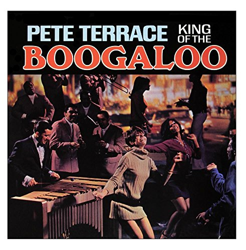 King of the Boogaloo (Remastered from the Original Master - Original Tapes Master