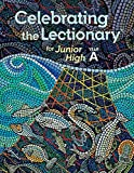 Celebrating the Lectionary for Junior High, Year A