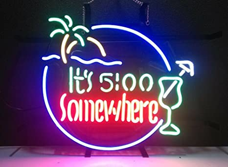 It/'s Five O/'clock Somewhere LED Neon Bar Sign Home Light up Pub Beer 5 5pm pm