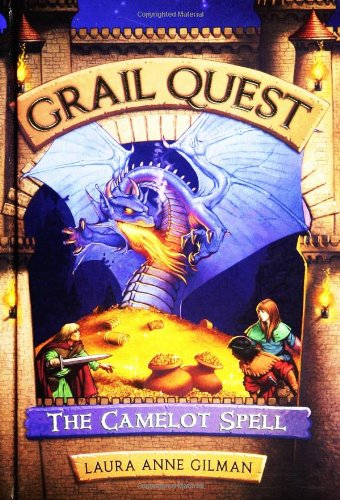 The Camelot Spell (Grail Quest Trilogy, Book 1)