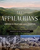 The Appalachians : America's First and Last Frontier, Holly George-Warren, 1935978969
