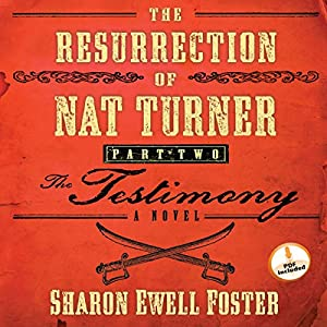 The Resurrection of Nat Turner, Part 2: The Testimony Audiobook