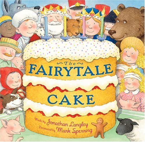 Fairy Tale Cakes (The Fairytale Cake)