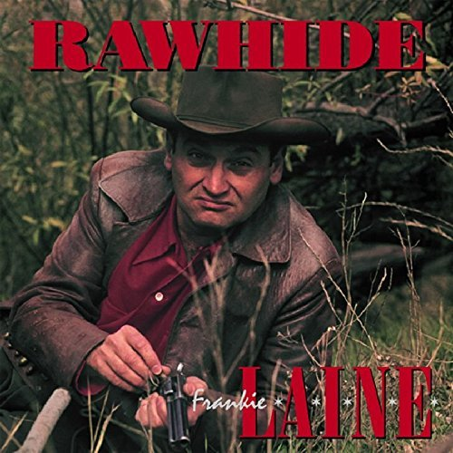 (Rawhide: CD Box Set+Book by Frankie Laine (2002-12-17))