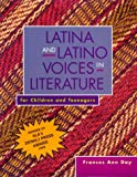 Latina and Latino Voices in Literature for Children and Teenagers, Frances Ann Day, 0435072021
